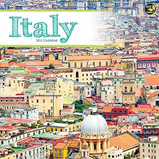 2015 Italy Wall Calendar  by  NOT A BOOK