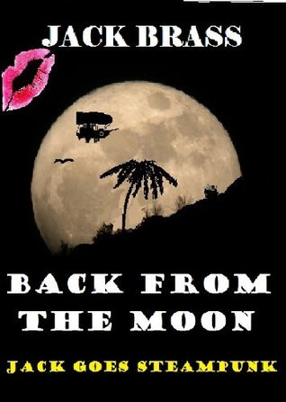 Jack Brass Back from the Moon Doug Nelson