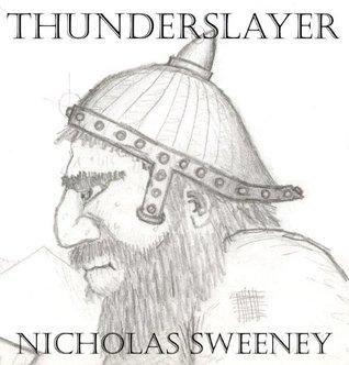 Thunderslayer  by  Nicholas Sweeney