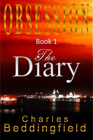 The Diary (OBSESSION mystery and romantic suspense trilogy Book 1)  by  Charles Beddingfield