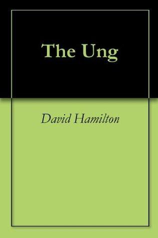 The Ung  by  David Hamilton