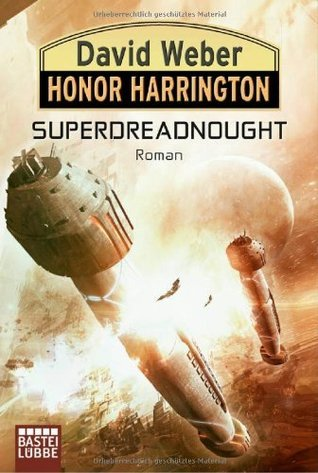 Superdreadnought (Honorverse: Saganami Island #3 part 1)  by  David Weber
