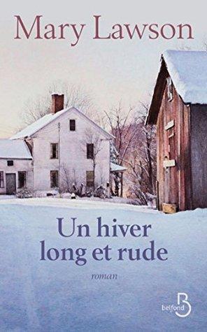 Un hiver long et rude Mary Lawson
