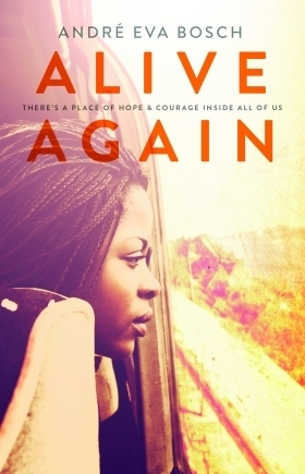 Alive Again  by  Andre Eva Bosch