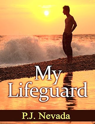 My LIfeguard  by  P.J. Nevada