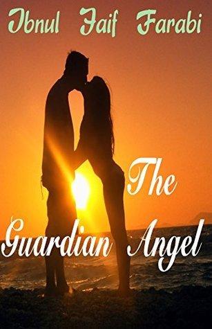 The Guardian Angel  by  Ibnul Jaif Farabi