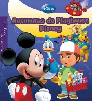 Aventuras de Playhouse Disney / Playhouse Disney Storybook  by  Samantha Caballero Del Moral