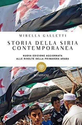 Storia della Siria contemporanea Mirella Galletti
