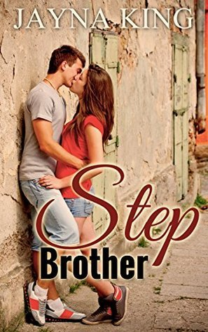 Step Brother  by  Jayna King