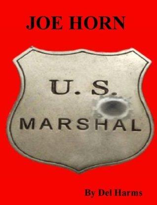 JOE HORN (KID CARVER SAGA)  by  Del Harms