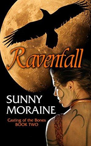 Ravenfall (Casting the Bones Book 2) Sunny Moraine