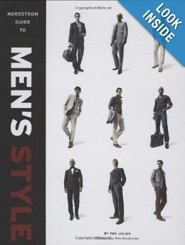 Nordstrom Guide to Mens Style Tom Julian