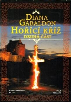 Hořící kříž II. (Outlander, #5) Diana Gabaldon
