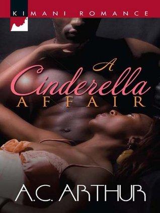 A Cinderella Affair (Mills & Boon Kimani) A.C. Arthur