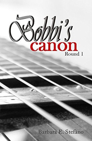 Bobbis Canon: Round 1  by  Barbara Stefano