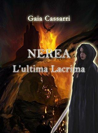 Nerea lultima lacrima  by  GAIA CASSARRI