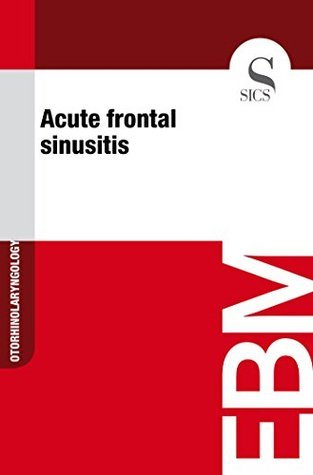 Acute frontal sinusitis  by  Sics Editore