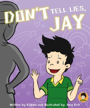 Dont Tell Lies, Jay! (Jays world Book 2)  by  Kamon