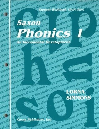 Saxon Phonics 1 An Incremental Development (Student Workbook (Part One)  by  Inc Saxon Publishers