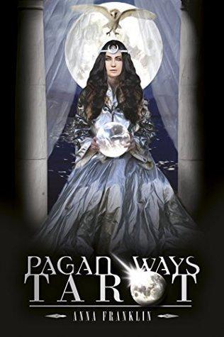 Pagan Ways Tarot Anna Franklin