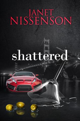 Shattered (Inevitable, #3) Janet Nissenson