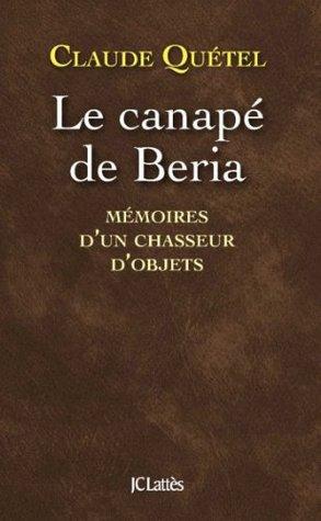 Le canapé de Beria  by  Claude Quétel