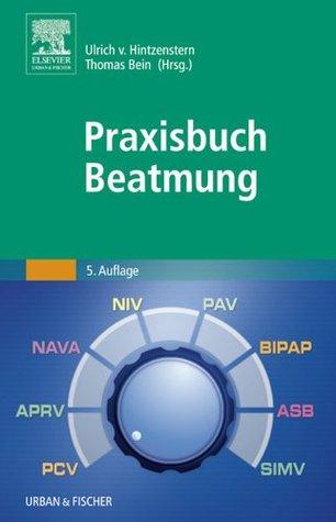 Praxisbuch Beatmung  by  Ulrich Von Hintzenstern