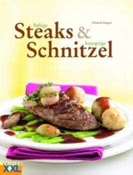 Saftige Steaks & knusprige Schnitzel  by  Elisabeth Bangert