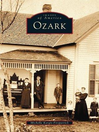 Ozark  by  Michelle Korgis-Fitzpatrick