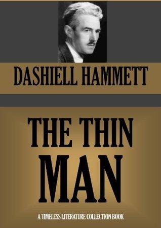 THE THIN MAN (Timeless Wisdom Collection Book 1092) Dashiell Hammett