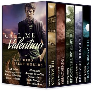 Call Me Valentino: One Hero, Different Worlds Kirsten Osbourne