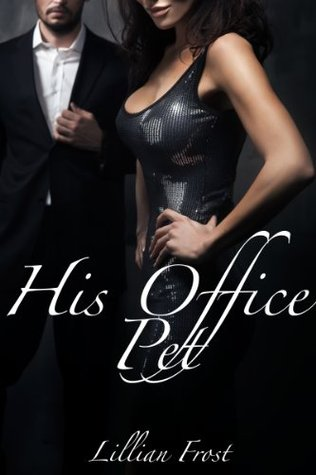His Office Pet  by  Lillian Frost