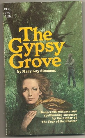The Gypsy Grove  by  Mary Kay Simmons
