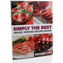 Simply the Best: Indoor/Outdoor Grilling Recipes Cookbook  by  Marian Getz