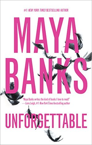 Unforgettable (Pregnancy & Passion, #1-2)  by  Maya Banks