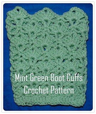 Mint Green Boot Cuffs Crochet Pattern Sharon Santorum