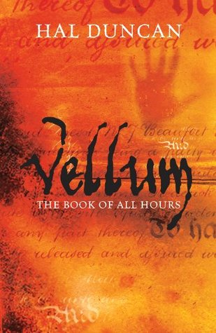 Vellum: The Book of All Hours 1  by  Hal Duncan