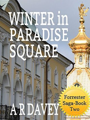 Winter in Paradise Square (Forrester Family Saga Book 2)  by  A.R. Davey