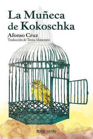 La Muñeca de Kokoschka  by  Afonso Cruz