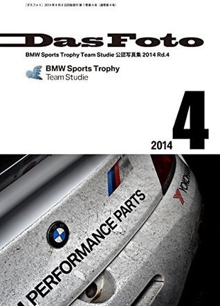 dasfoto: BMW Sports Trophy Team Studie Authorized Photo Book dasufoto FUMIHIRO NAKAMURA