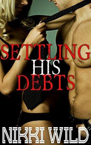 Settling His Debt Nikki Wild