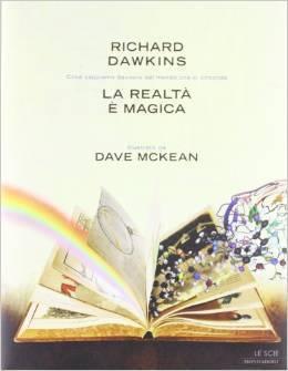La realtà è magica Richard Dawkins