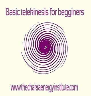 Basic telekinesis for beginners  by  Lee Ireland