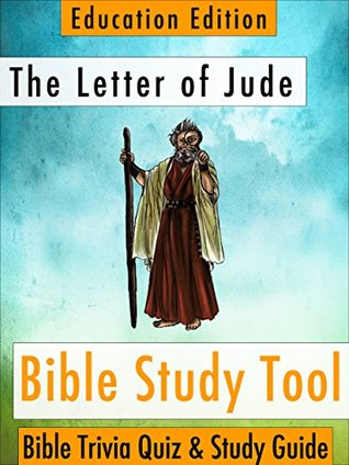 The Letter of Jude (BibleEye Bible Trivia Quizzes & Study Guides - Education Edition Book 26) BibleEye