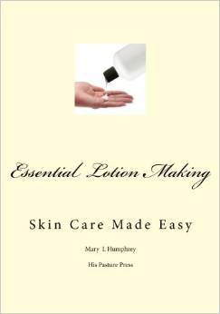 Essential Lotion Making: Skin Care Made Easy  by  Mary  Humphrey