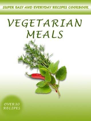 Recipes Cookbook: Vegetarian Meals  by  Karen Margaryan