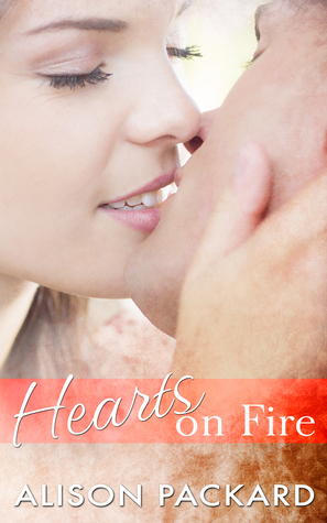 Hearts on Fire  by  Alison Packard