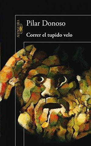 Correr el tupido velo  by  Pilar Donoso