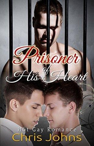 Prisoner Of His Heart Chris Johns