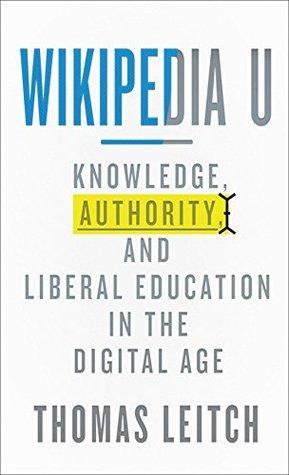 Wikipedia U (Tech.edu: A Hopkins Series on Education and Technology)  by  Thomas Leitch